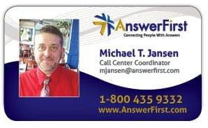 AnswerFirst Call Center Coordinator, Michael Jansen