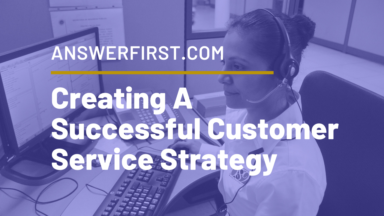 Creating A Customer Service Strategy